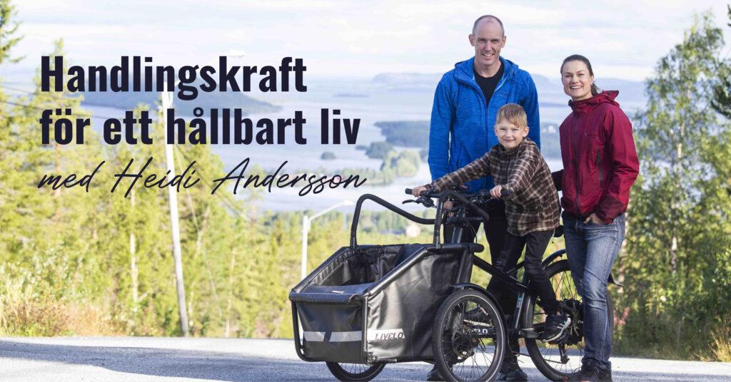 Handlingskraft för ett hållbart liv – med Heidi Andersson